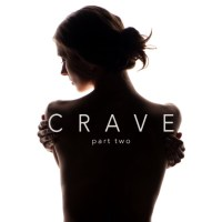 COVER REVEAL Title: Crave: Part Two Series: Crave Duet #2 Author: E.K. Blair