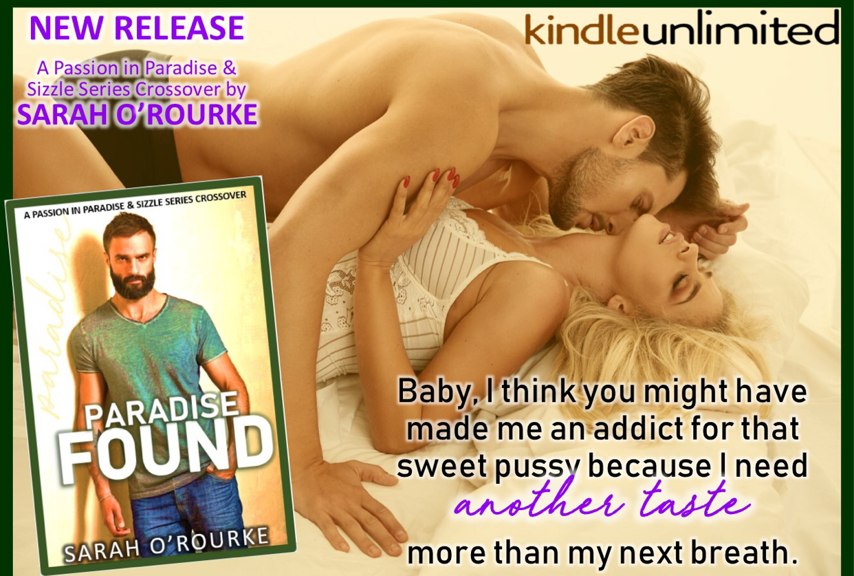 Paradise Found by Sarah O'Rourke is live!