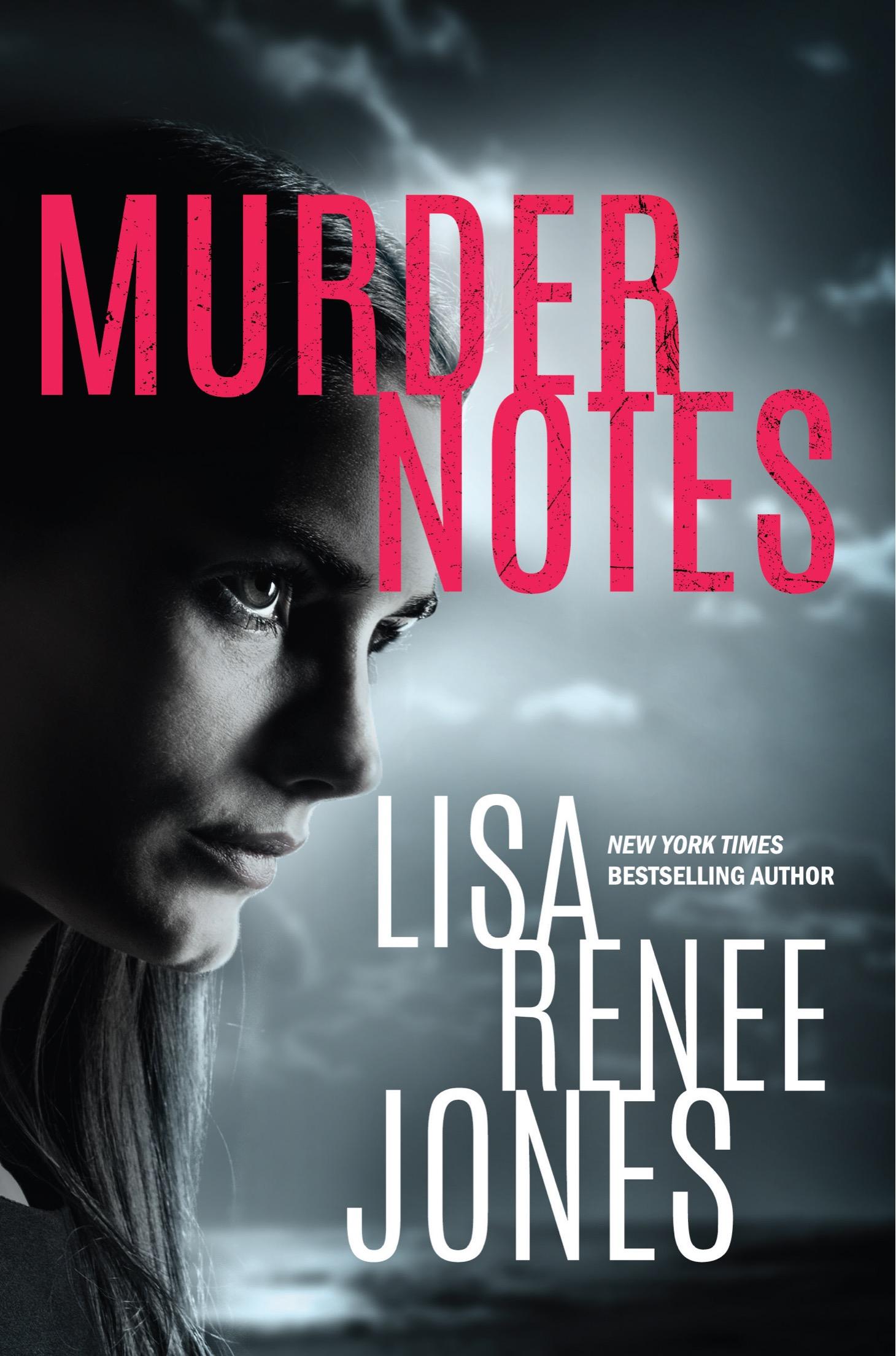 MURDER NOTES by Lisa Renee Jones Lilah Love #1