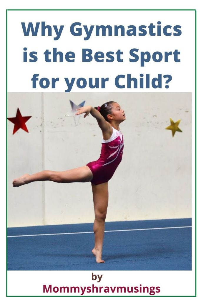 Why Gymnastics is the Best Sport for your Child by MommyShravmusings