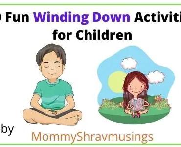 Fun Winding down activities