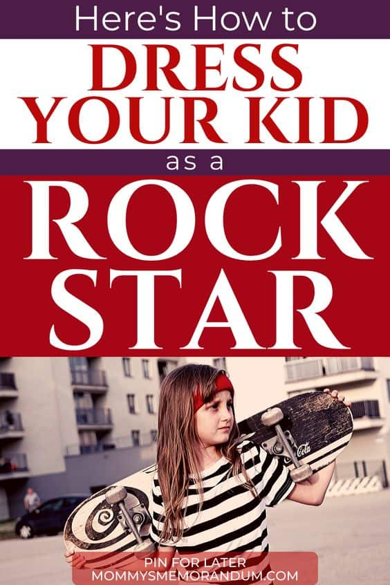 When dressing your child as a rock star, you have considered all areas of attire, including the clothes, hair, hat, belt, shoes, accessories and, most notably, the attitude.