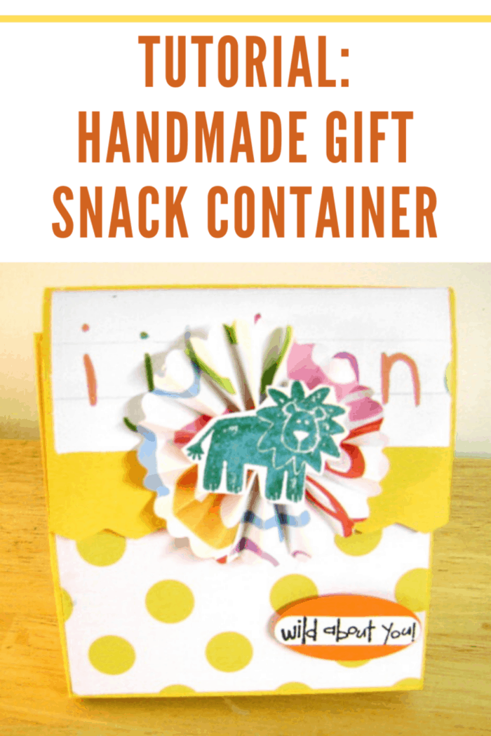tutorial for handmade gift or snack container