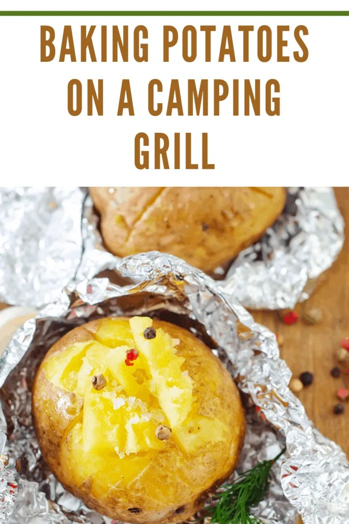 Baking Potatoes on a Camping Grill