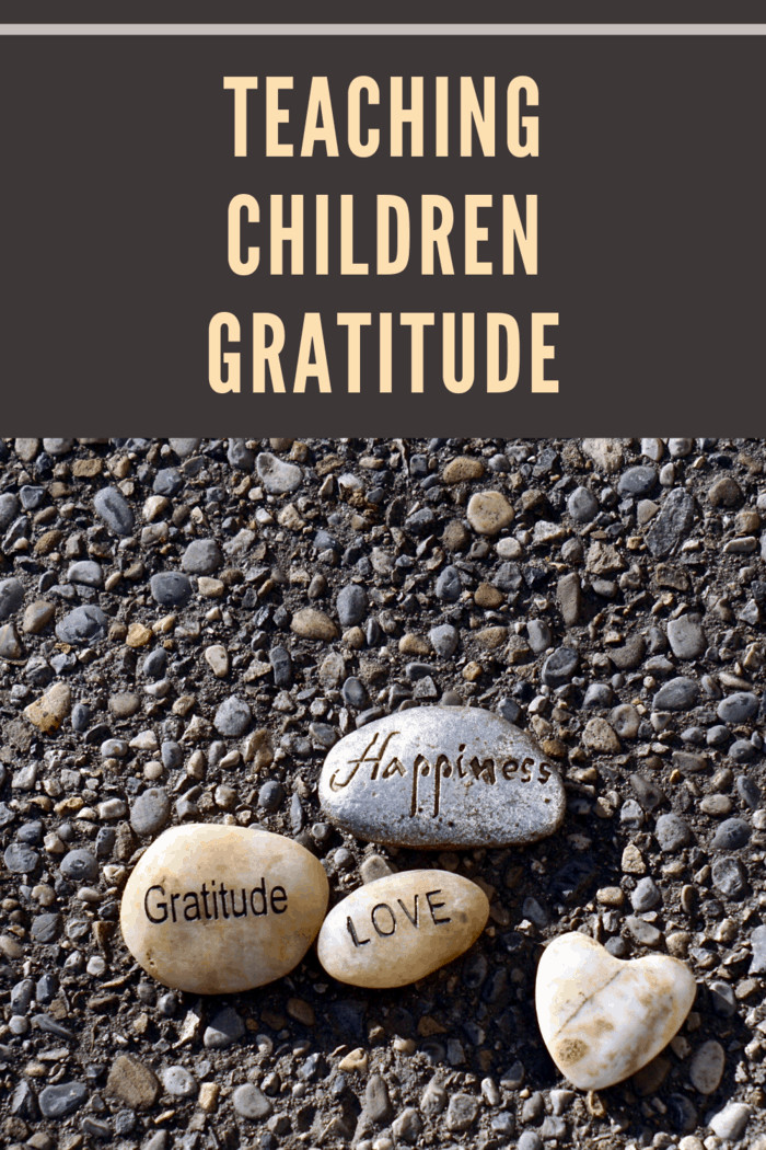 When you're looking to teach your children about gratitude, it starts with something as simple as the way you behave in front of them.