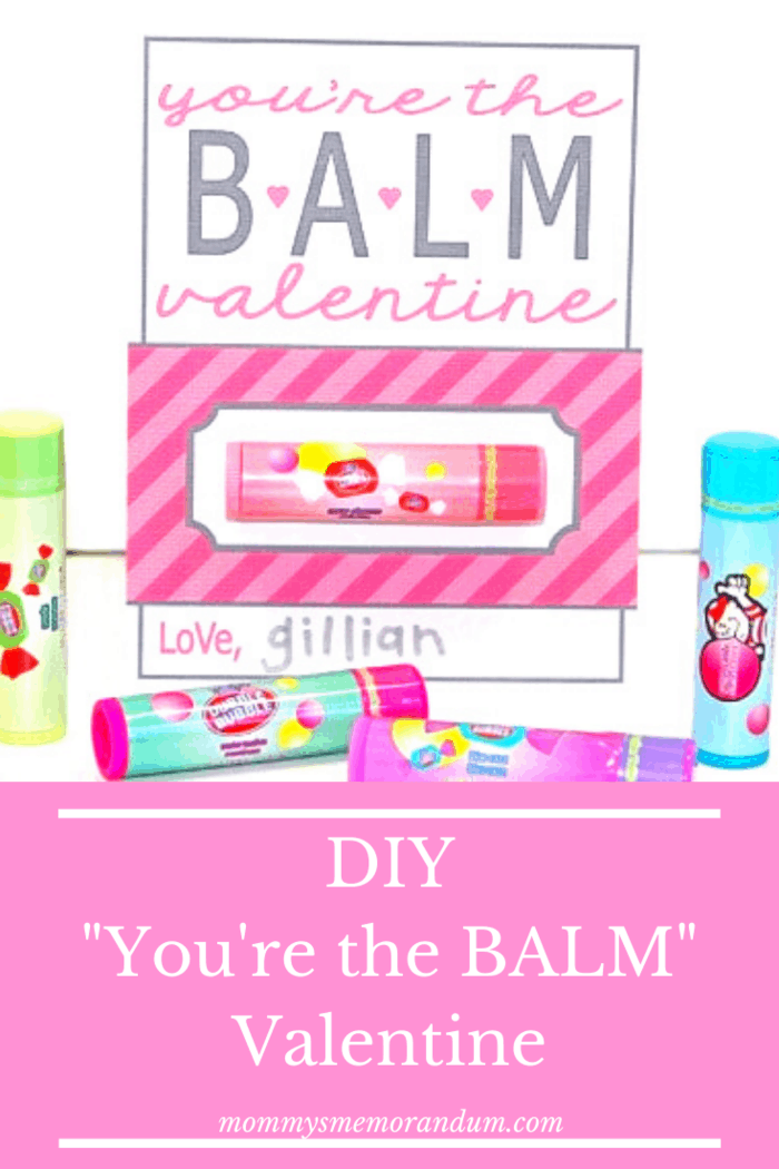 """Make this DIY Valentine by attaching lip balm """"You're the BALM"""""""