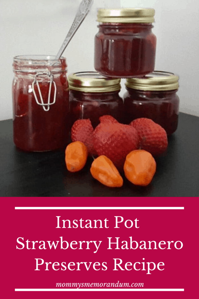instant pot strawberry habanero preserve recipe in jars with fruit in front