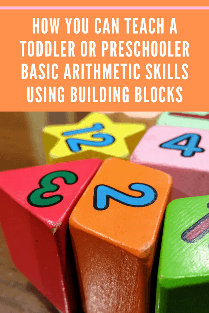 Here's how you can teach a toddler or preschooler basic arithmetic skills using building blocks: