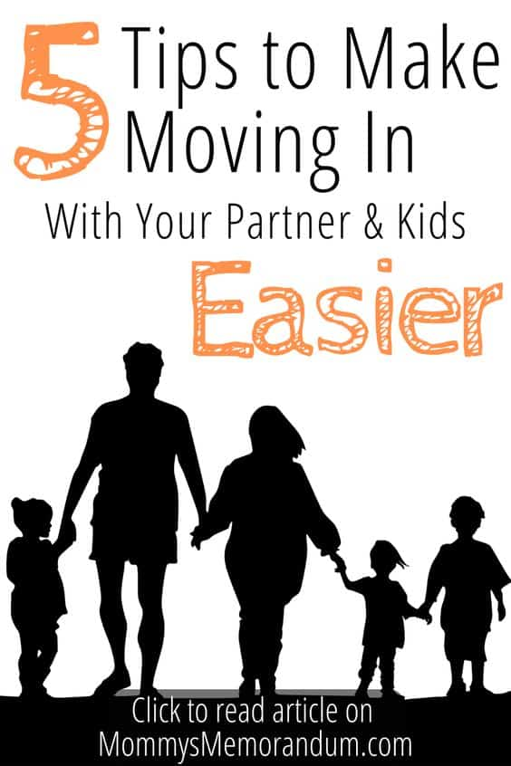 Here's how you can create a happy, healthy family environment and help kids transition when moving in with your partner.