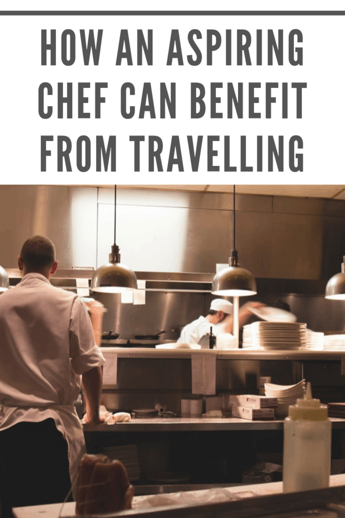 This is why traveling is so important for the aspiring chef. It's important to get out of your comfort zone and see things from a different perspective.