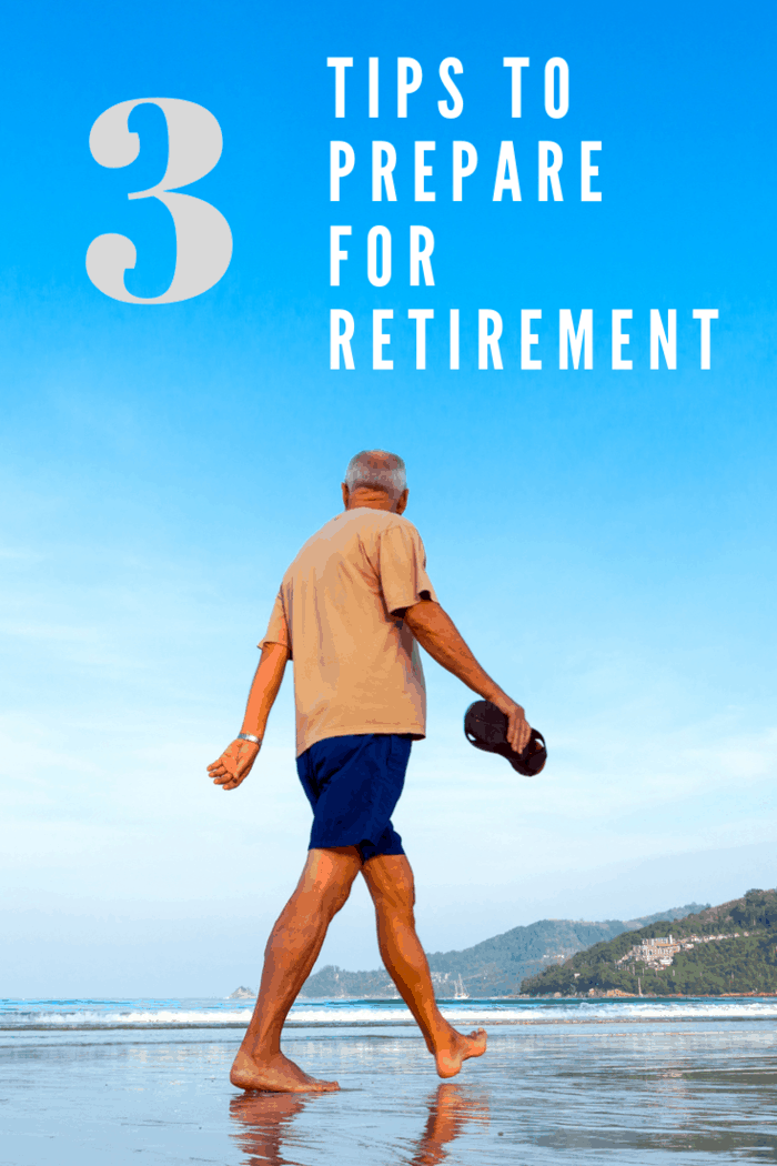 Retirement is a time to enjoy life to the fullest, preparations should be in place. Here are three tips to help prepare for a successful retirement.