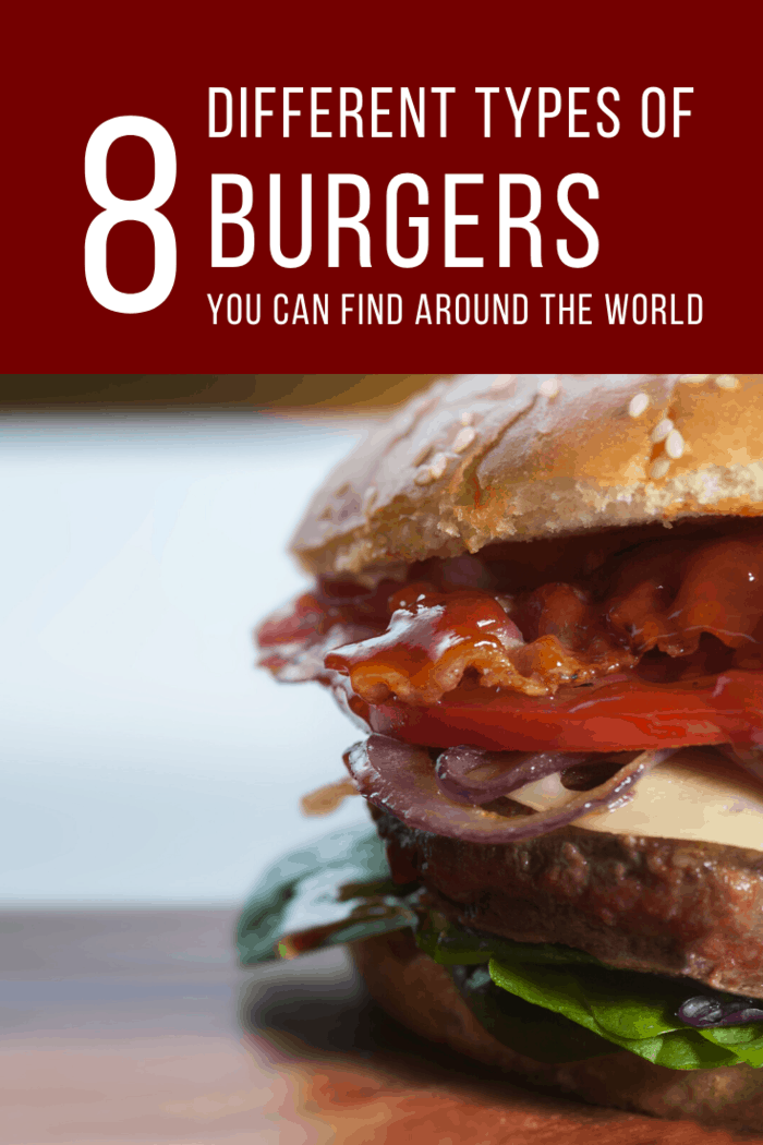Here are 8 different types of hamburgers that you can only find in other countries! What you find might blow your mind and your tastebud away!