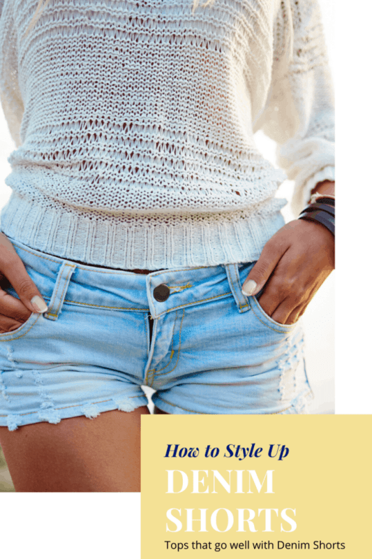 How To Style Up With Denim Shorts