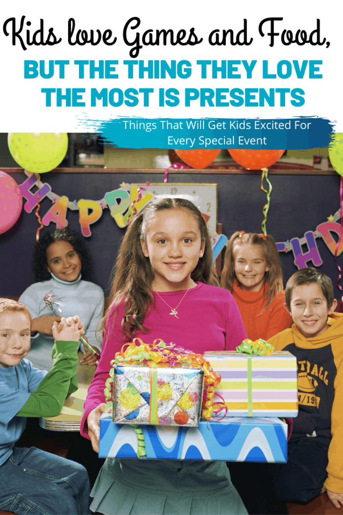 Kids love games and food, but the thing they love the most is presents.