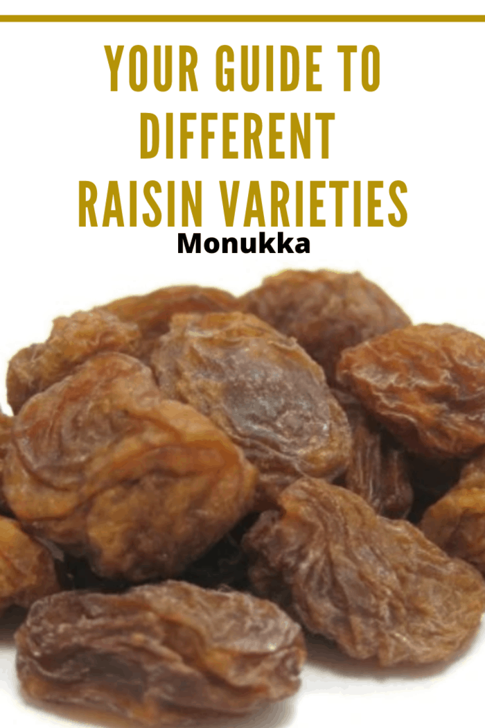 Monukka raisins are large, dark, and seedless. They come from a type of black grape known as a Monukka grape.