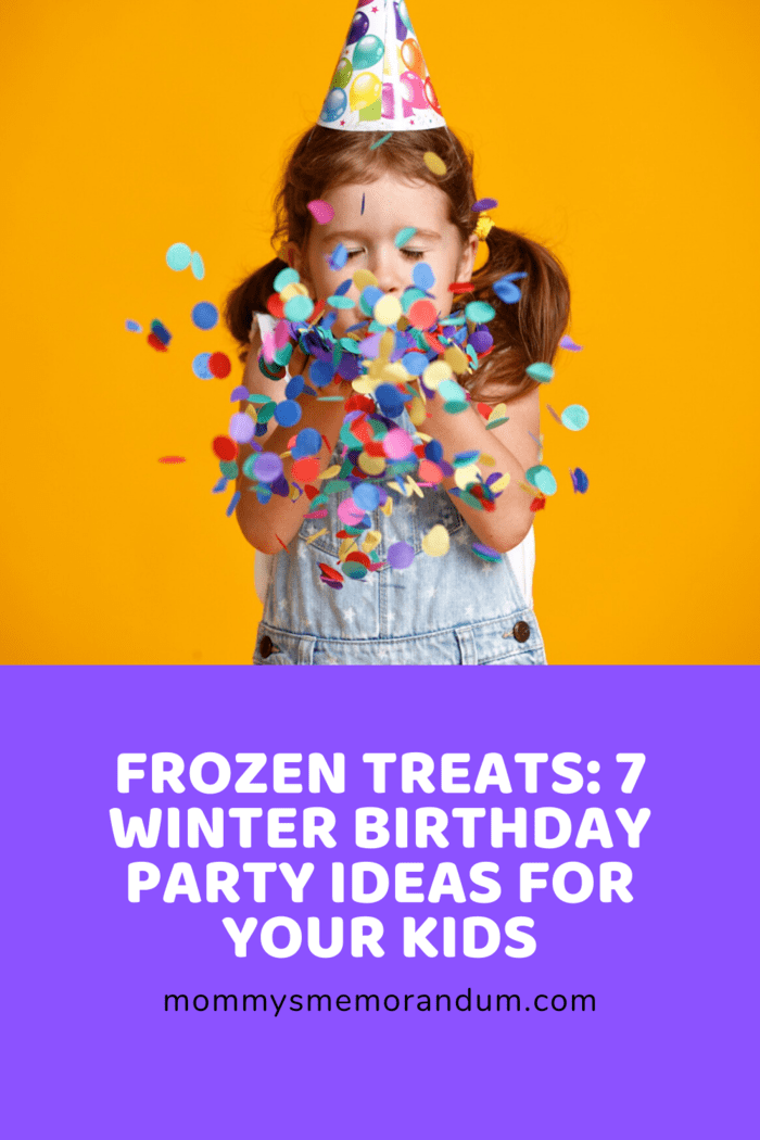 Are you planning to throw a birthday party for your child who was born during the winter season?