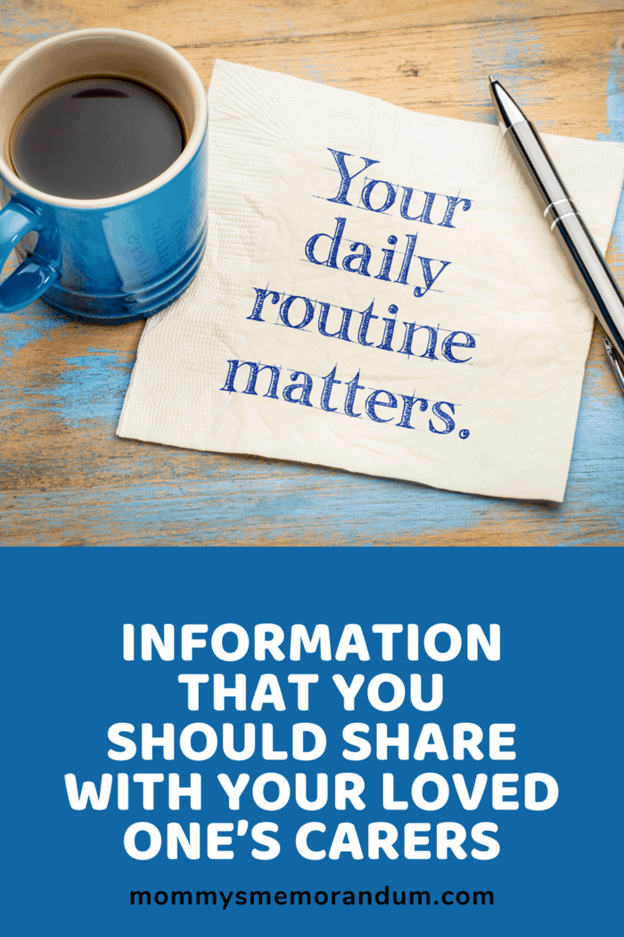 Perhaps they prefer to stay in bed in the mornings and read or stay up late and watch TV this is information that your loved one's caregivers should know.