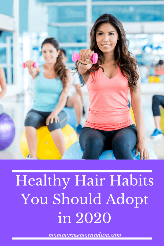 Healthy Hair Habits includes making time for exercise. It reduces stress, calms you down, makes the skin less stressed, and improves your scalp.