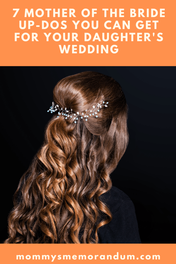 Your daughter's wedding is a special day, you need to make sure everything looks perfect including your hair, check out these updos full of style.