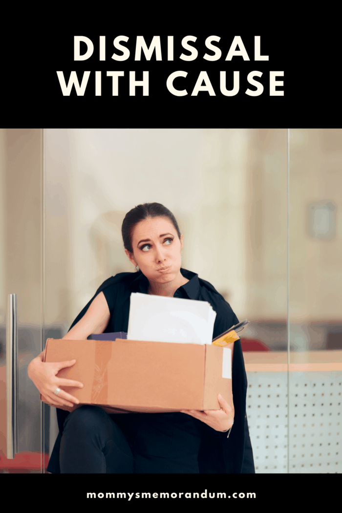 This type of dismissal involves some sort of offense or wrongdoing on your part.