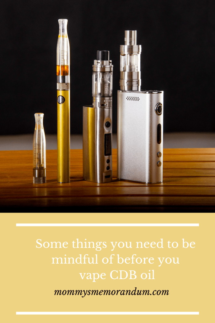 Before vaping CBD oil do your research as there are some things to be mindful of before you vape.
