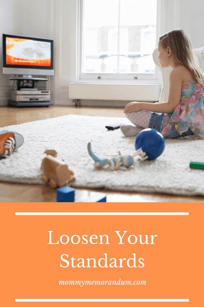When your injured and caring for others, you may need to loosen your standards with things such as cleaning and limiting screen time.