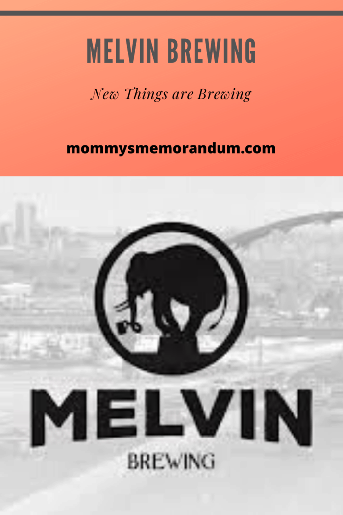 Melvin Brewing gives you an experience like no other!