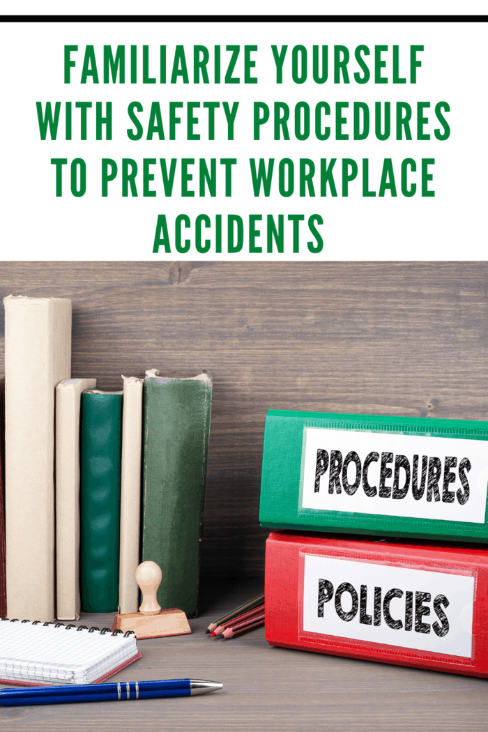 Safety procedures are in place for a reason, so knowing them is not enough.