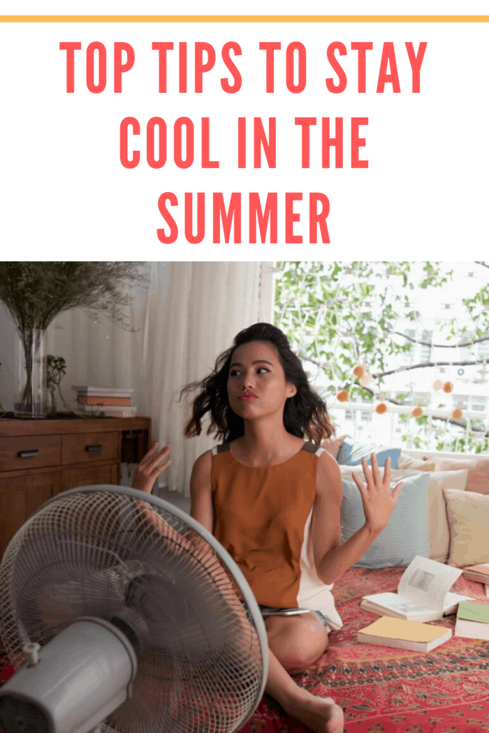 If you don't know how to stay cool in the summer, you may be in for a long couple of months. But don't sweat it, we're here to help.
