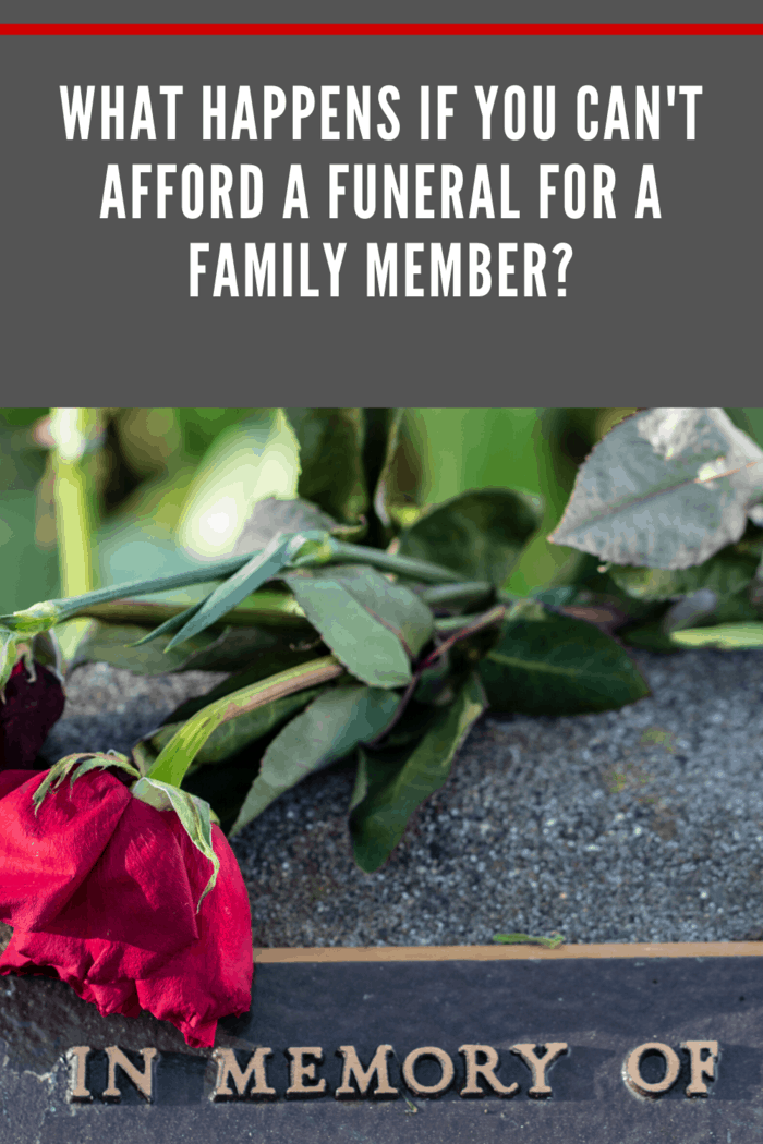 Read on to learn what happens if you can't afford a funeral so that you can give your loved one an appropriate and realistic send-off into the next life.