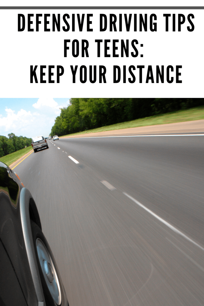 Teens should always keep as much space around them and other drivers as possible.