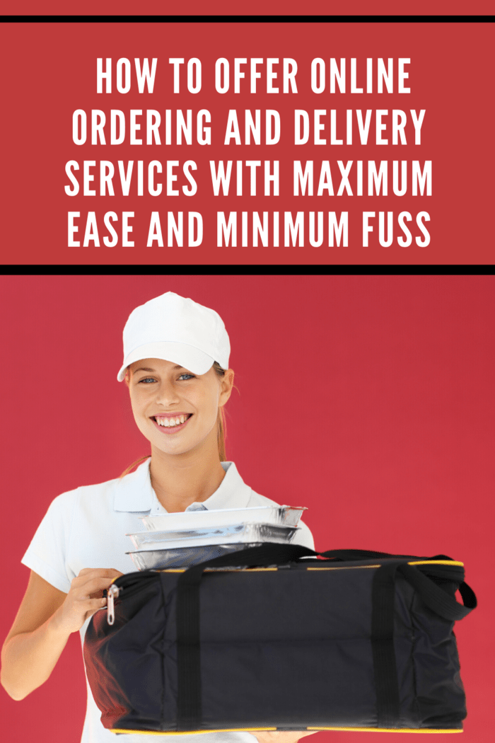 Offer online ordering and delivery service and your business will boom.