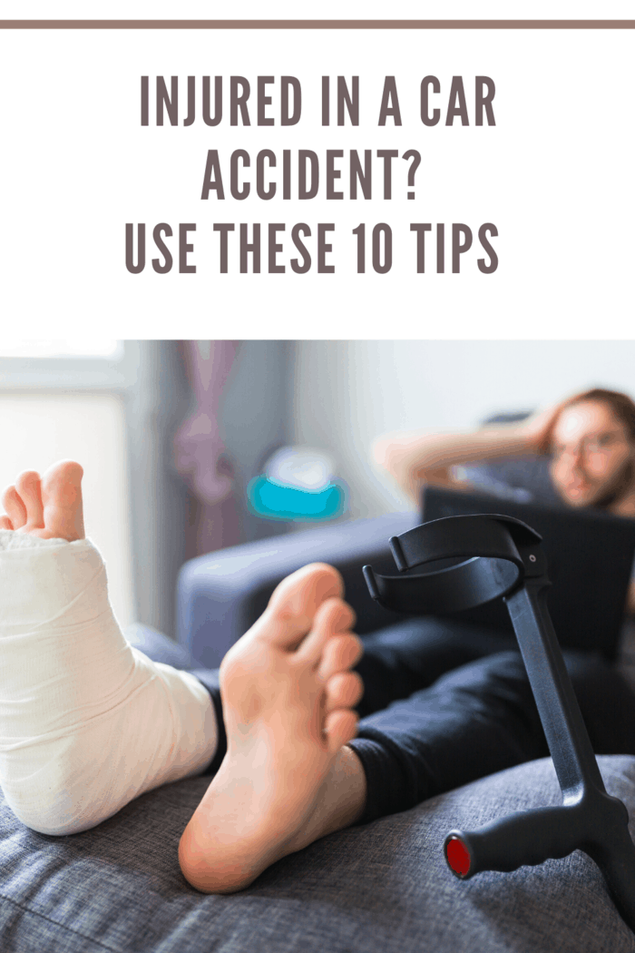 Injured in a Car Accident? Use These 10 Tips