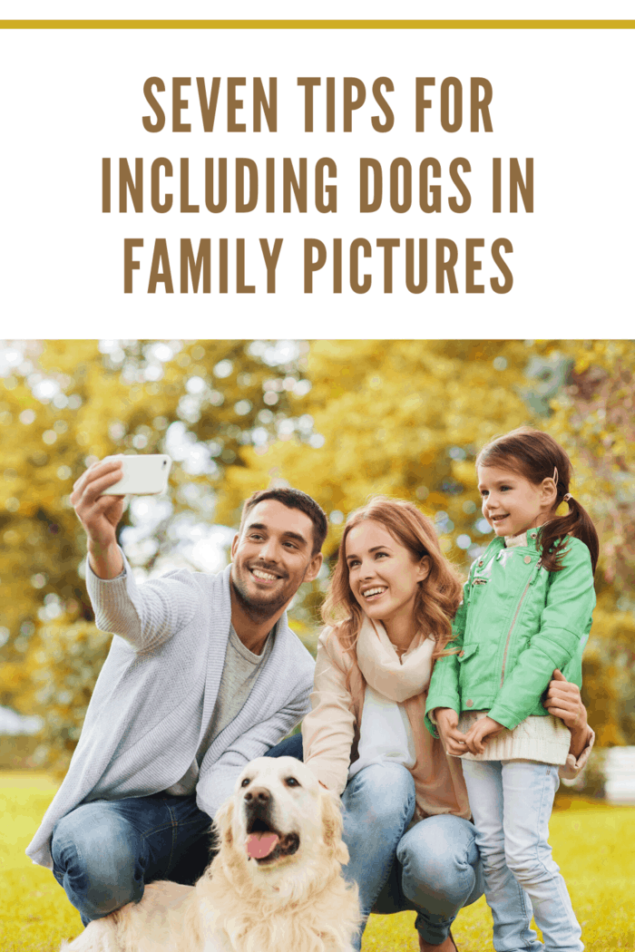 Here are seven tips for including your pet in your family pictures.