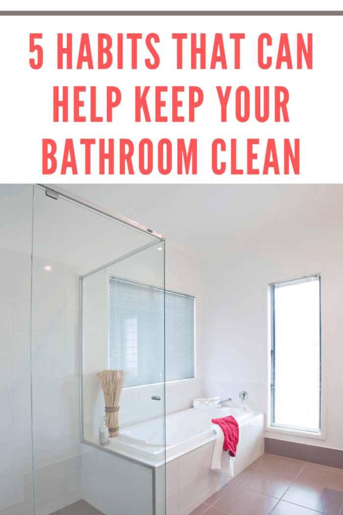 Nobody wants to clean a dirty bathroom. In this article, learn how you can adopt these good bathroom habits.