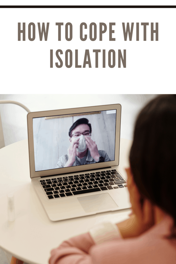 positive ways to cope with isolation