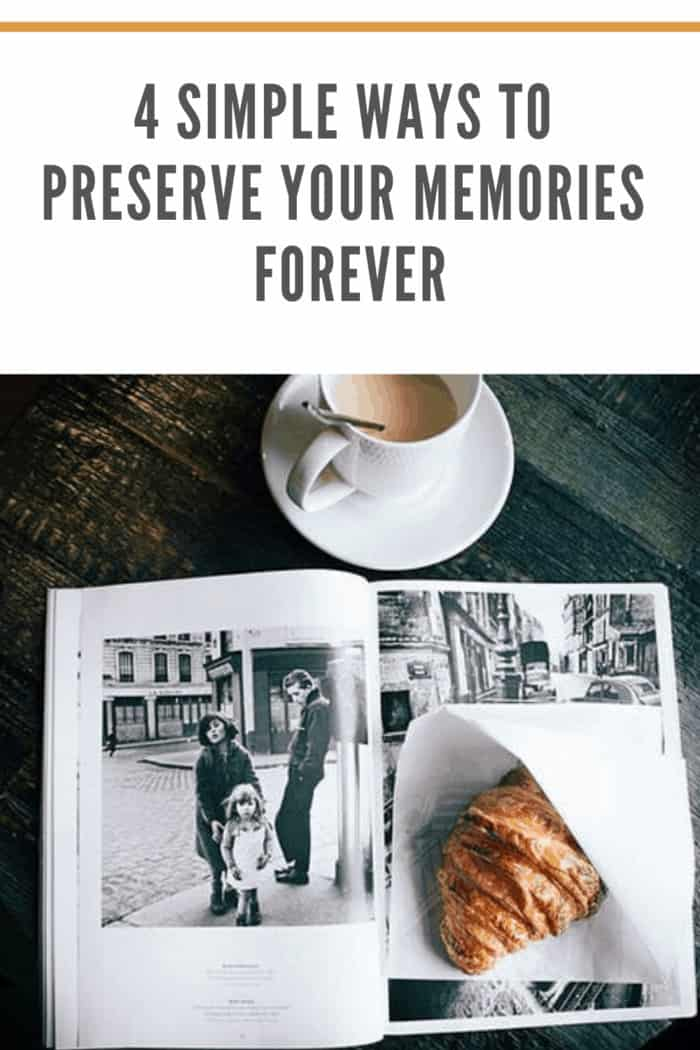 You cannot stop time, but you can indefinitely capture it in your memories. Read on to learn how to preserve memories forever here.