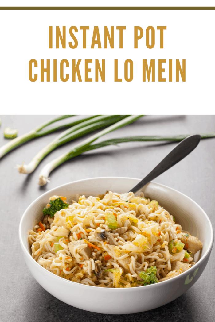 Instant Pot Chicken Lo Mein