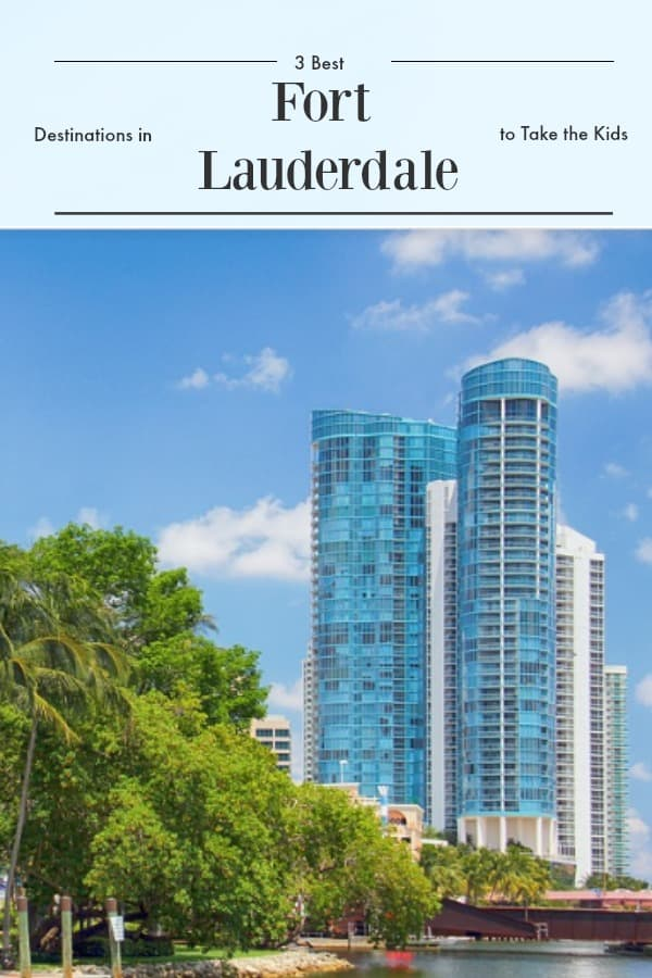 3 best destinations in fort lauderdale to take the kids fort lauderdale, ft. lauderdale, where to take the kids ft lauderdale, where to take the kids fort lauderdale, florida, florida destinations, travel