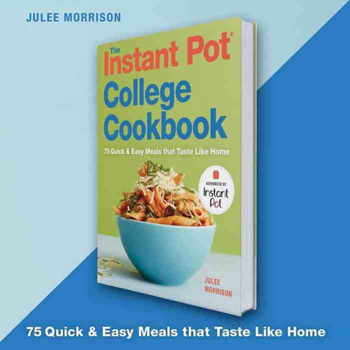 Instant Pot College Cookbook Julee Morrison