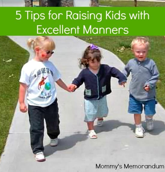 5 Tips for Raising Kids with Excellent Manners