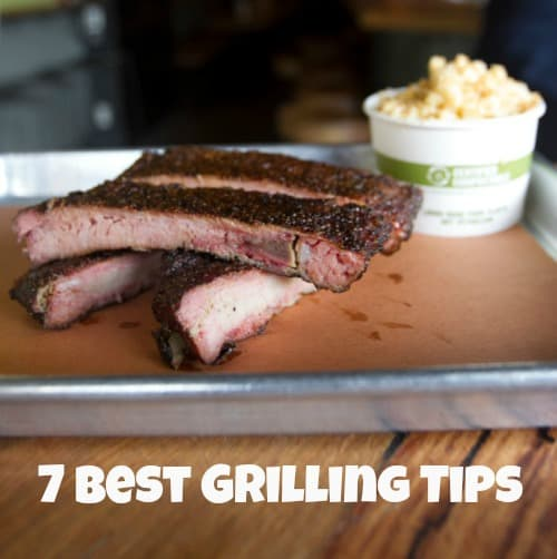 7 best grilling tips