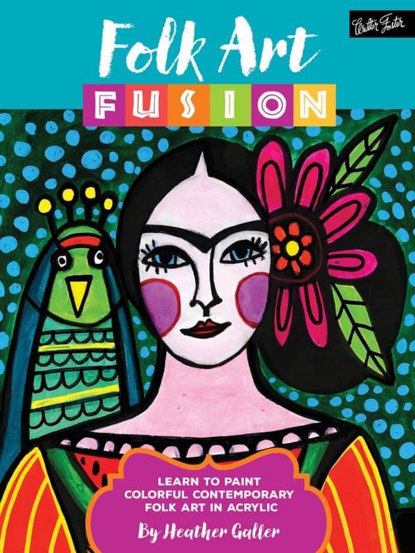 folk art fusion by heather galler