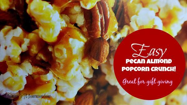 Easy Pecan Almond Popcorn Crunch #Recipe