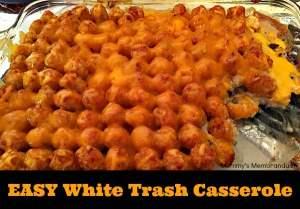 EASY White Trash Casserole Recipe