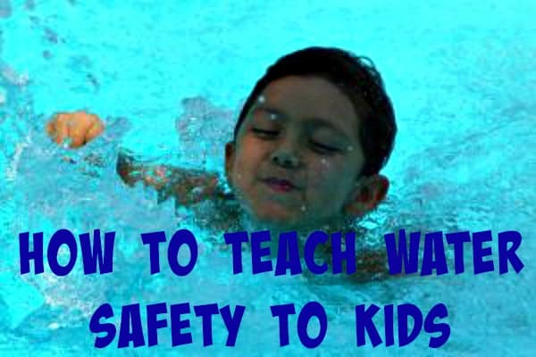 How to Teach Water Safety to Kids