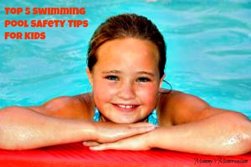 Top 5 Swimming Pool Safety Tips for Kids