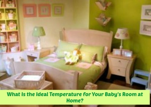 What Is the Ideal Temperature for Your Baby's Room at Home?