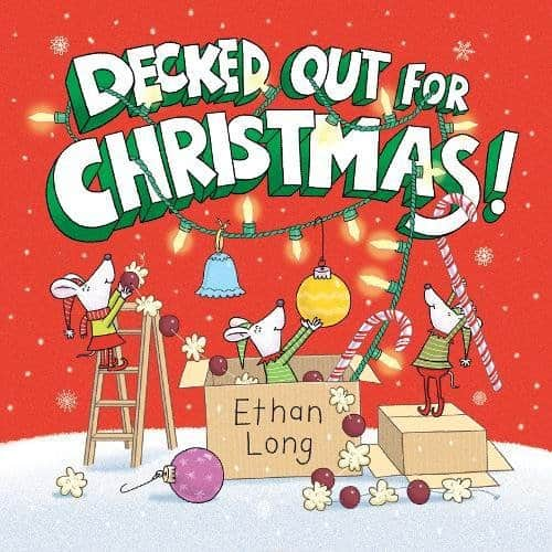 decked out for christmas by ethan long