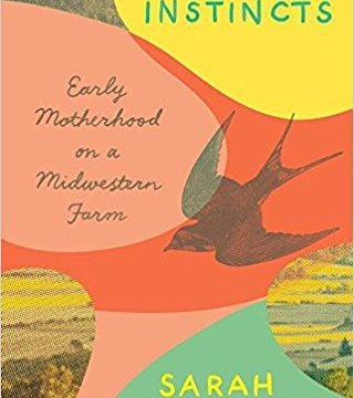 Homing Instincts by Sarah Menkedick Essay on Transitioning from Wanderer to Motherhood